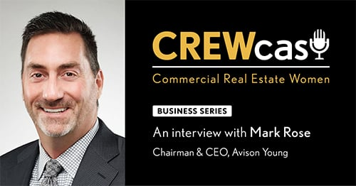 CEO Mark Rose discusses global service delivery and vision for CRE on CREWcast