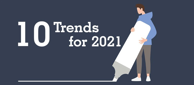 10 Trends for 2021